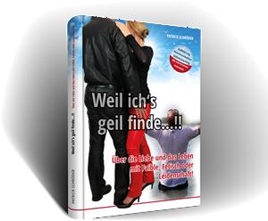 Buchcover: Weil ich's geil finde...!!